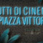 #ArenediRoma – Notti di Cinema a Piazza Vittorio 2017