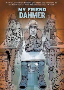 My+Friend+Dahmer