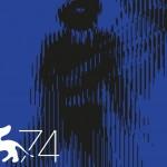 #Venezia74 – Tutto quello che c'è da sapere