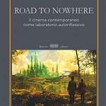 Omaggio a Miguel Gomes + SSMagazine27/Road to Nowhere