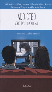 Addicted - Serie Tv e Dipendenze