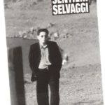 #SentieriSelvaggi30 – Anniversari – Traiettorie di resurrezione 1: Sentieri selvaggi on-line (#9)