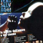 """#SentieriSelvaggi30 – Anniversari – """"Rottura"""" con Cineforum e Rivista del '98 (#7)"""