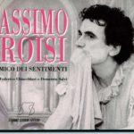 #SentieriSelvaggi30 – Massimo Troisi e il cinema napoletano (#5)