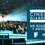 #ArenediRoma2018 – Cinema Giardino (20 giugno/4 agosto)