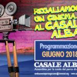 #ArenediRoma2018 – Cinema a Casale Alba2 (15 giugno/31 agosto)