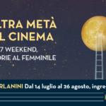 #ArenediRoma2018 – L'altra metà del Cinema, Arena Forlanini (14 luglio/26 agosto)