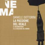 LIBRI DI CINEMA – La passione del reale, di Daniele Dottorini