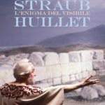 Straub – Huillet su Fuori Orario e in libreria