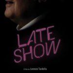 Late Show, un corto di Lorenzo Tardella