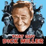 Joe Dante ricorda Dick Miller