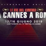 Le vie del cinema da Cannes a Roma 2019