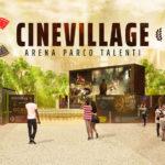 #AreneDiRoma2019 – Cinevillage – Arena Parco Talenti (21 giugno/ 8 settembre)