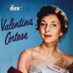 Blog ILCIOTTASILVESTRI – Valentina Cortese, preziosa la tua assenza. La diva delle dive