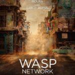 #Venezia76 – Wasp Network: lo sguardo di Assayas sul mondo