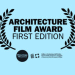 Milano Design Film Festival – Architecture Film Award, i due vincitori