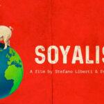 #OTRFF.7 – Soyalism, di Enrico Parenti e Stefano Liberti