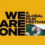 Al via il We Are One: A Global Film Festival