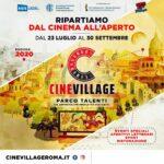 #AreneDiRoma2020 – Cinevillage Arena Parco Talenti (23 Luglio – 30 Settembre)