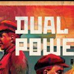ENDGAME. DUAL POWERS: Revolution 1917