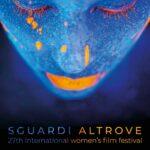 SGUARDI ALTROVE, al via la 27esima edizione