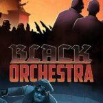 ENDGAME – Black Orchestra