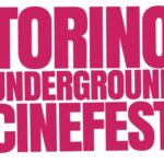 Torino Underground Cinefest dal 2 al 9 settembre