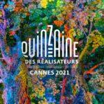 #Cannes74 – I programmi di Quinzaine e Semaine