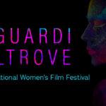 Sguardi Altrove Film Festival 2021 – Il programma della 28esima edizione