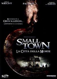 Small town - La città della morte