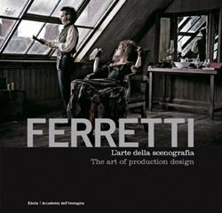 Ferretti - L'arte della scenografia