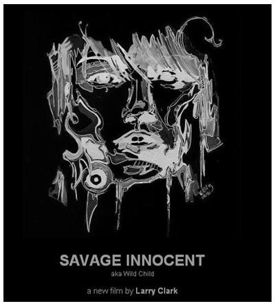 Savage Innocent (Wild Child) di Larry Clark