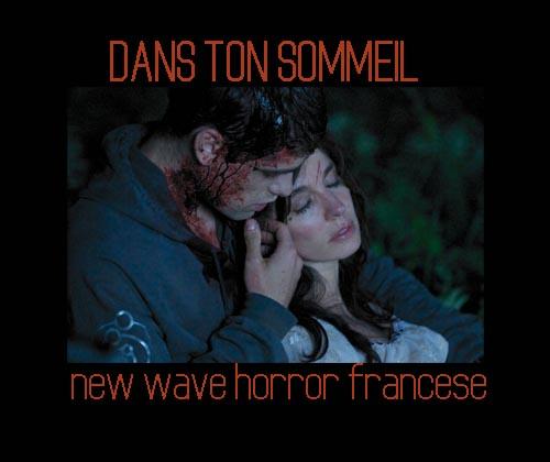 DANS TON SOMMEIL - new wave horror francese