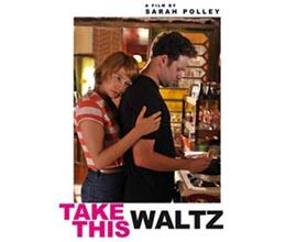Michelle Williams & Seth Rogen - Take This Waltz di Sarah Polley