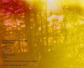 Je suis le petit chevalier, un album dedicato a Tropical Malady