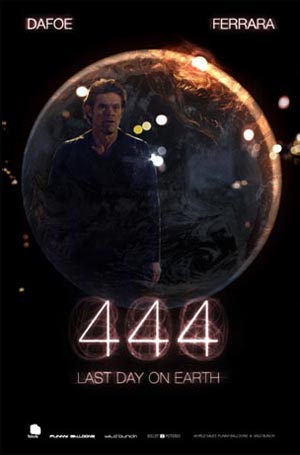 4:44 LAST DAY ON EARTH di Abel Ferrara. Poster
