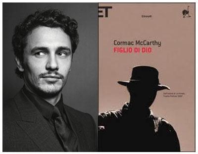 James Franco, in corso le riprese di FIGLIO DI DIO, da Cormac McCarthy