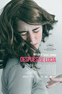 DESPUÉS DE LUCIA vincitore di Un Certain Regard 2012