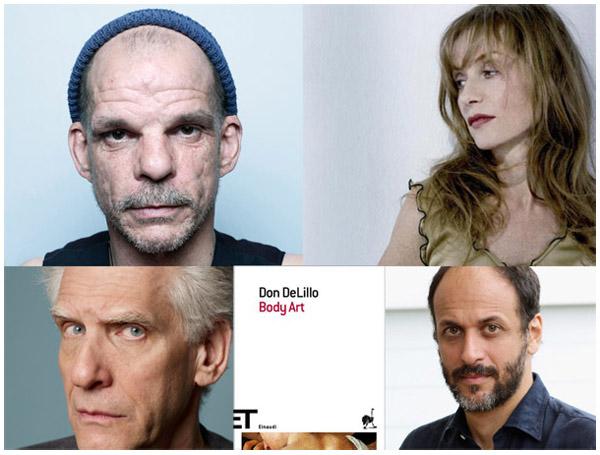 Un film da Body Art di Don DeLillo, con Cronenberg, Lavant, Huppert. Regia di Luca Guadagnino